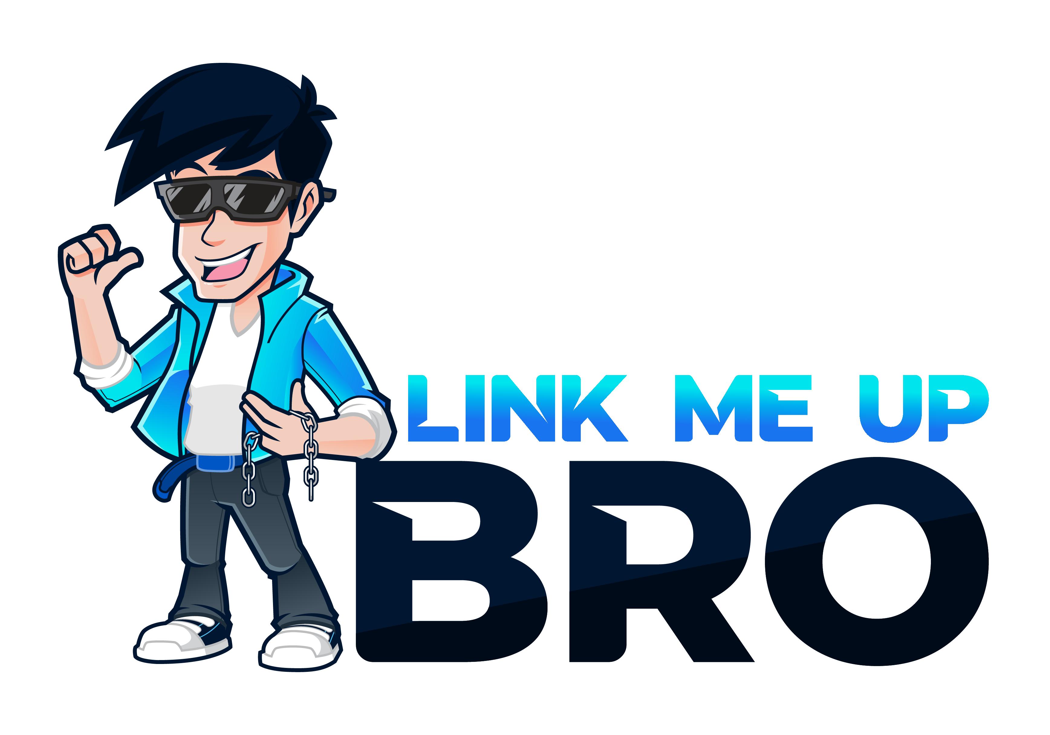 Link Me Up Bro